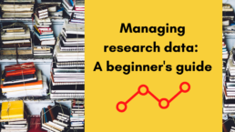 Image of books with text: Managing research data, a beginner's guide